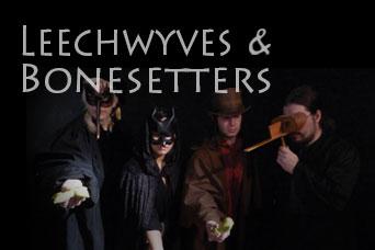 Leecheyves & Bonesetters