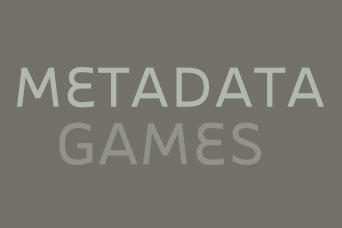 Metadata Games