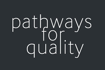 Pathways for Quality